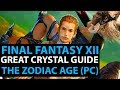 Final Fantasy 12 The Zodiac Age PC Live Stream! Great Crystal Path To Shemhazai Guide - Part 32