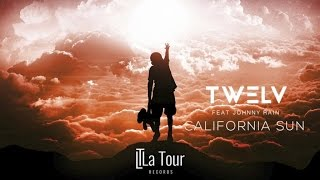 TW3LV - California Sun ft. Johnny Rain [Audio]