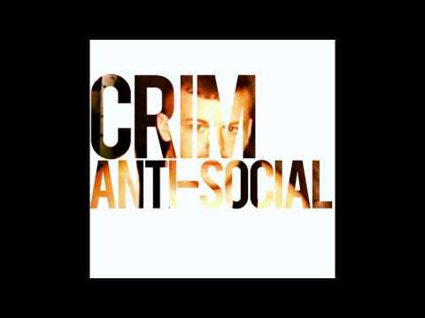 Crim | Anti-Social