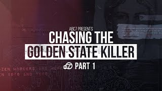 ABC7 Presents: Chasing the Golden State Killer | Part I