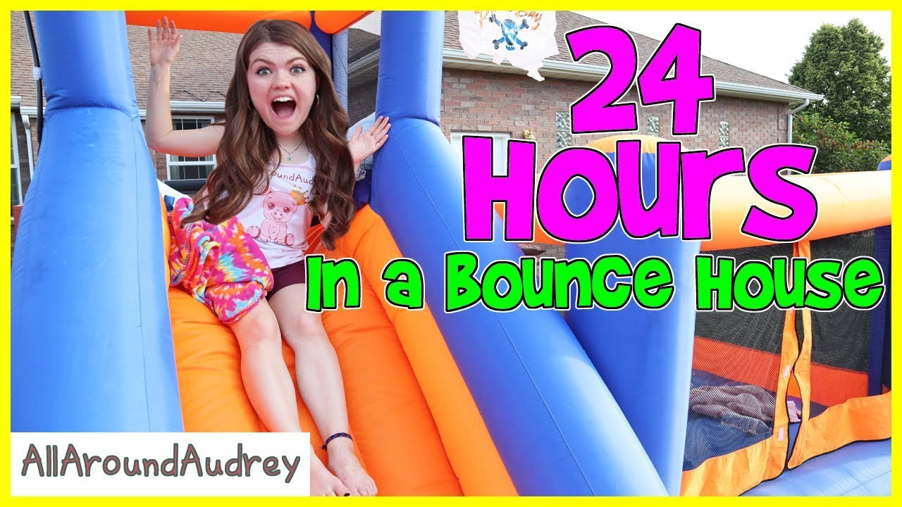 24 Hours In A Bounce House / AllAroundAudrey