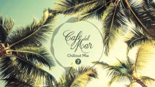 Café del Mar Chillout Mix 7 (2016)