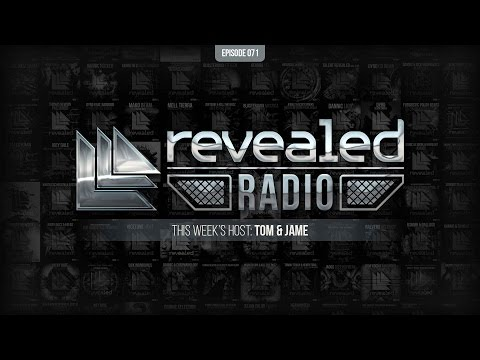 Revealed Radio 071 - Tom & Jame