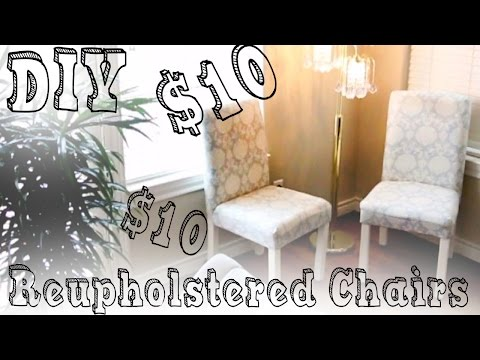 DIY: $10 Reupholster Chairs