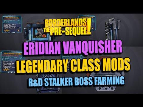 Borderlands: PreSequel! How To Farm Legendary Eridian Vanquisher Class Mods (R&D Stalker Boss)