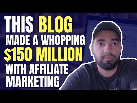 Make Money Blogging with Affiliate Marketing For Beginners | $150 Million In Revenue