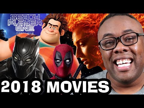 2018 MOVIES - Most Anticipated Movies of 2018 (Black Nerd)