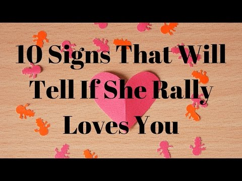 How to tell if she loves you