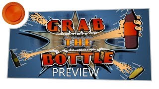 Grab The Bottle - Preview - Xbox One