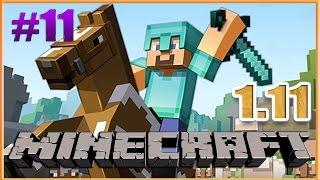 Minecraft 1.11 выживание. #11. Новый Майнкрафт прохождение