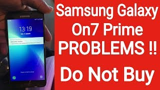 Samsung Galaxy On7 Prime PROBLEMS !! Do Not Buy [Hindi]
