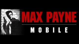 Max Payne Mobile - Universal - HD Sneak Peek Gameplay Trailer