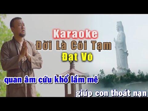 Karaoke Đời Là Cõi Tạm - Đạt Võ | Beat Gốc