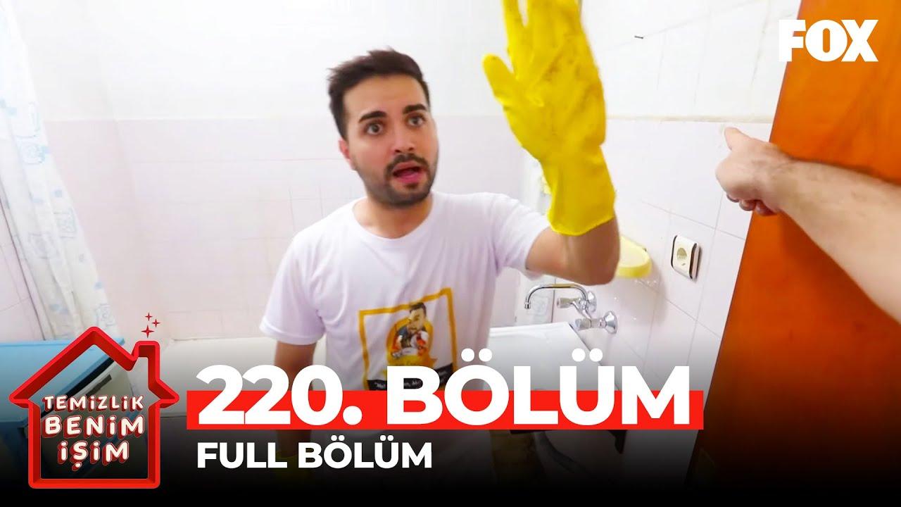 Temizlik Benim İşim 220. Bölüm