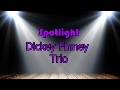 Spotlight:Dickey Finney Trio Canned Heat Cover - On The Road Again
