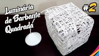 Luminaria De Barbante Quadrada / Twine Lampshade Square / Lampara De Hilo Cuadrada Diy #2