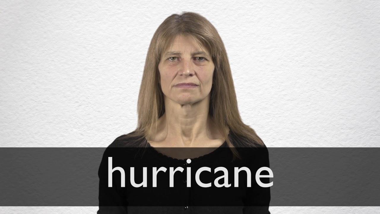 How to pronounce HURRICANE in British English