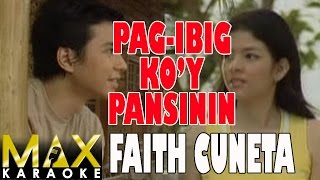 Download lagu Faith Cuneta Pag ibig Ko y Pansinin MP3