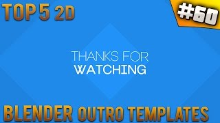 TOP 5 Blender 2D outro templates #60 (Free download)