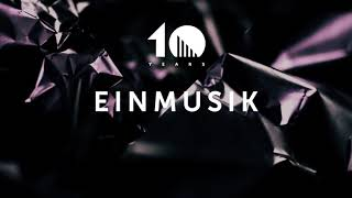 10 Years Einmusika mixed by Einmusik