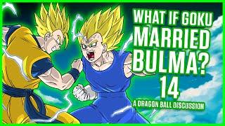 WHAT IF Goku Married Bulma? Part 14