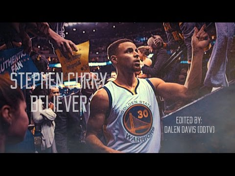 Stephen Curry 2017 Season Mix - Believer...