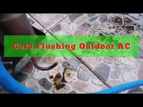 Cara Flushing Outdoor Ac Split Youtube