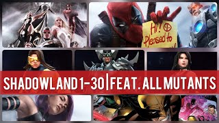 Shadowland 1-30 | Featuring all Mutants! - Marvel Future Fight