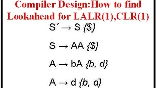 compiler design how to find lookahead for lalr 1 clr 1
