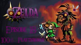 The Legend of Zelda: Majora's Mask | Episode 18 (100% Playthrough)