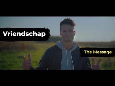 Vriendschap - THE MESSAGE | Door Coen Nuijten - Channel C
