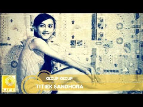Titiek Sandhora - Kecup Kecup (Official Music Audio)