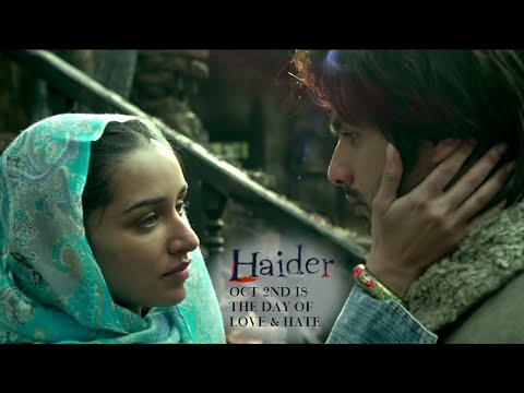 Haider | Oct. 2nd Is The Day of Love & Hate | Shahid Kapoor & Shraddha Kapoor