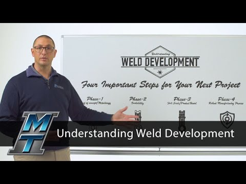 MTI Whiteboard Wednesdays: Understanding Weld Development