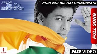 Download Phir Bhi Dil Hai Hindustani | Title Track | Juhi Chawla, Shah Rukh Khan | Now in HD