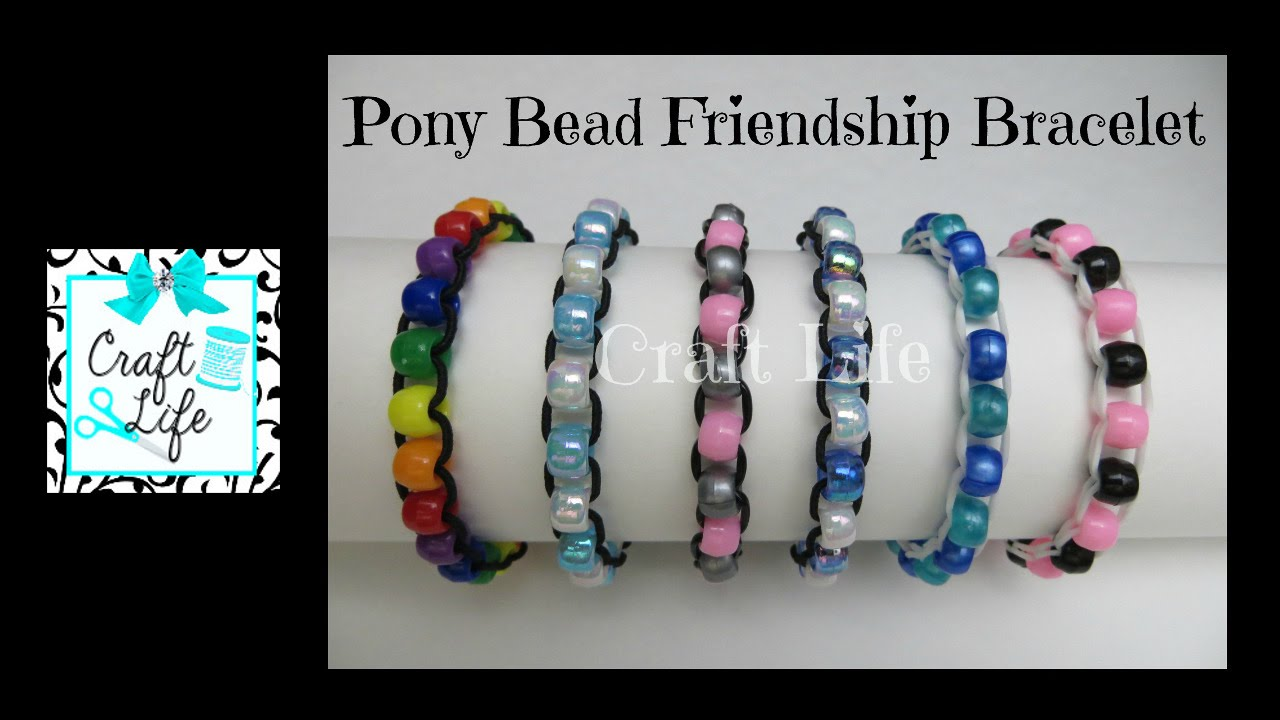 Craft Life Pony Bead Friendship Bracelet Tutorial Youtube