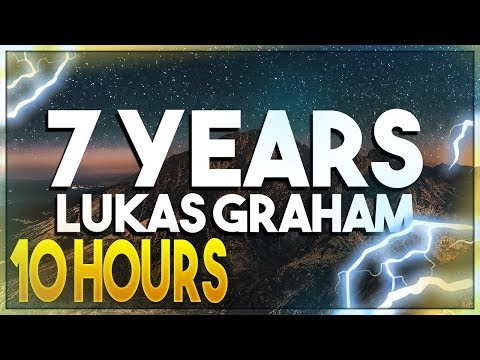 Lukas Graham - 7 Years [10 Hours]