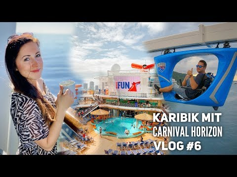 Seetag & die Highlights der Carnival Horizon - Vlog #6
