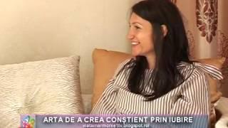 VIATA IN ARMONIE - GEORGIANA VASILESCU - ARTA DE A CREA CONSTIENT PRIN IUBIRE_18.05.2019