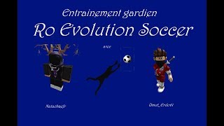 Roblox (c) Ro Evolution Soccer The best training in the world with Natachaefr and Umut-Erdo61!