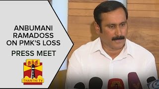 Anbumani Ramadoss on PMK's Loss and Dravidian Parties Victory | Press Meet | Thanthi Tv