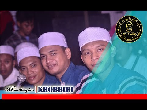 KHOBBIRI (NEW) | Mustaqim - Az Zahir Group Pekalongan