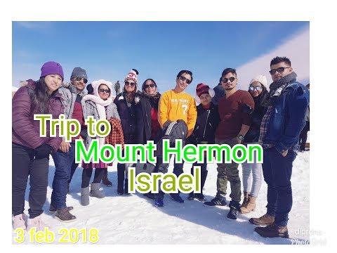 Trip to mount hermon, Israel .