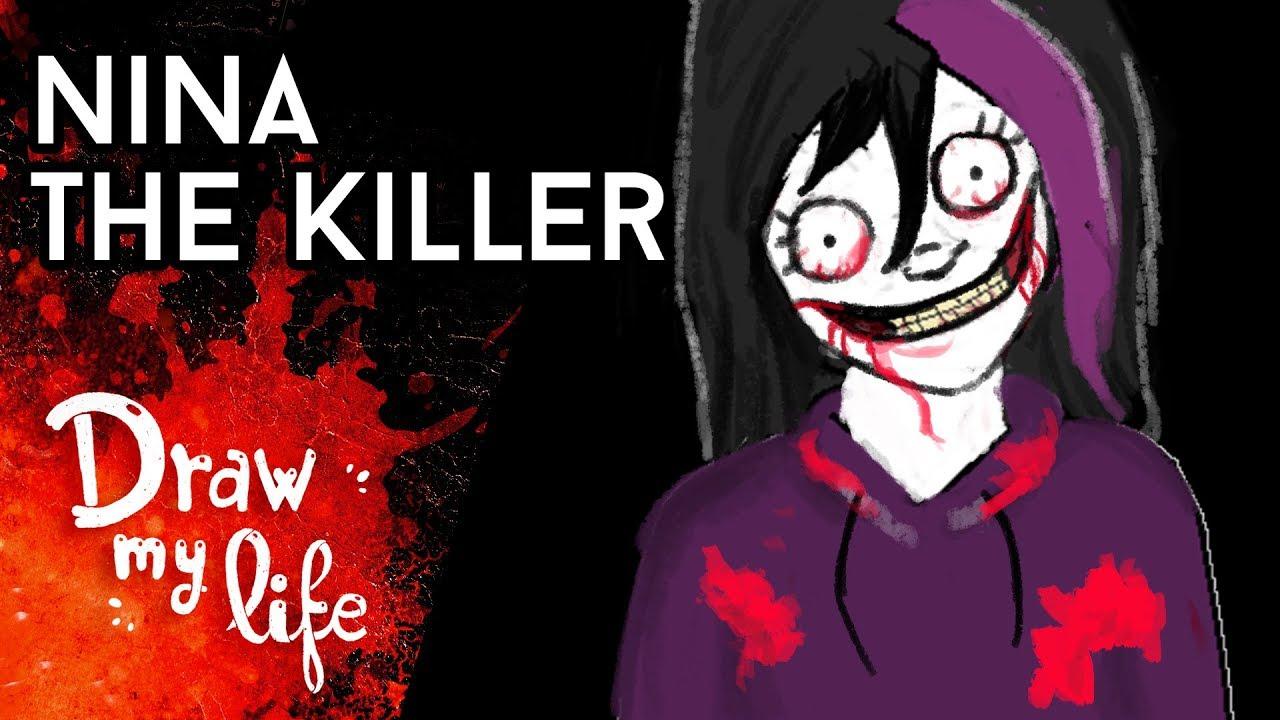 NINA THE KILLER   Creepypasta   Draw My Life