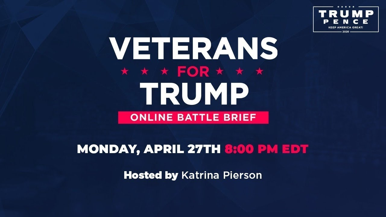 Watch Live:  Veterans for Trump Online Battle Brief with Katrina Pierson, Rep. Crenshaw, and MORE