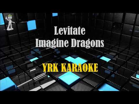 Levitate Imagine Dragons - Karaoke Version