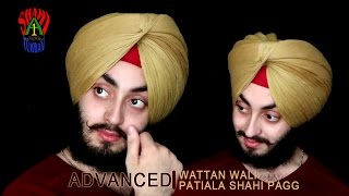 Wattan Wali Patiala Shahi Pagg | Advanced