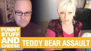 TEDDY BEAR ASSAULT - Funny Stuff And Cheese #71 Thumbnail