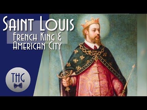 Saint Louis: French king, American city