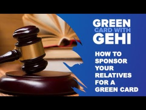 Sponsoring your relatives for a Green card - NYC Immigration lawyer